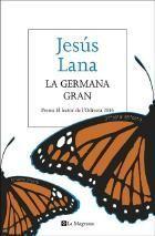 Aquest divendres es presentarà el llibre La germana gran, que va guanyar el Premi El Lector de l'Odissea