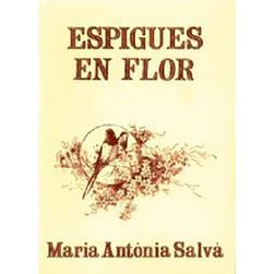 Espigues en flor Maria Antònia Salvà