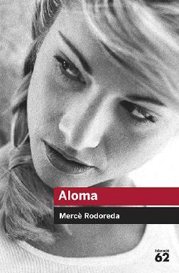 ALOMA - Mercè Rodoreda