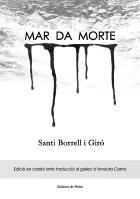 Santi Borrell presentarà dilluns a Vilafranca Mar da Morte, el seu tercer llibre de poesia